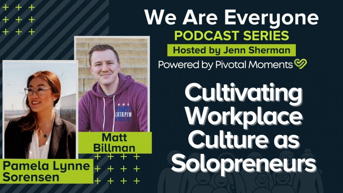 Cultivating Workplace Culture as Solopreneurs