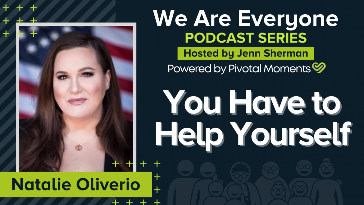 You Have to Help Yourself with Natalie Oliverio