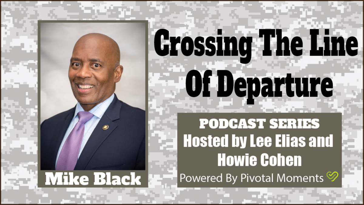Crossing The Line of Departure with Mike Black