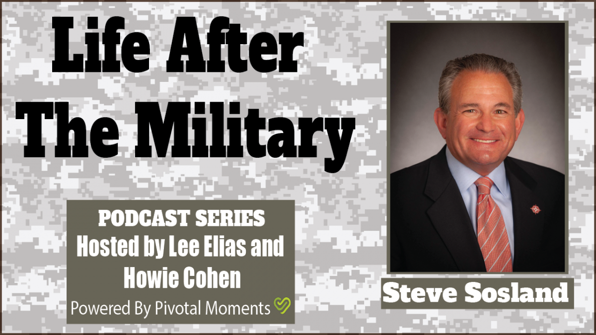 Crossing the Line of Departure: Life After The Military - Steve Sosland